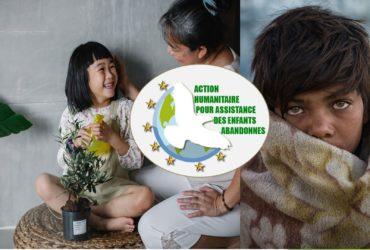 action humanitaire pour assistance aux enfants abandonnés